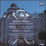 Joshua Pierce plays Brahms & Strauss