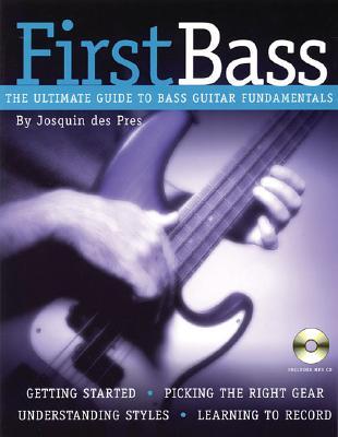 Josquin Des Pres: First Bass - Pres, Josquin Des