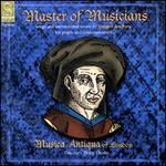 Josquin: Master of Musicians