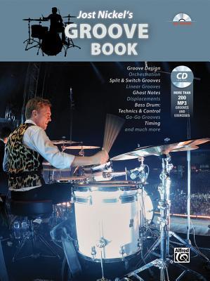 Jost Nickel's Groove Book: Book & CD - Nickel, Jost