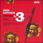 Jouni Kaipainen: Symphony No. 3