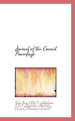 Journal of the Council Proceedings - Bay (Ont ), Oklahoma (Ter) Legislative a
