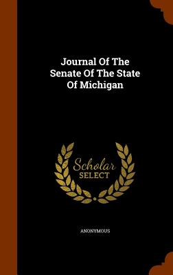 Journal of the Senate of the State of Michigan - Anonymous