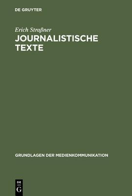 Journalistische Texte - Straaner, Erich, and Stra Ner, Erich, and Strassner, Erich