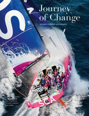 Journey of Change: Women Pushing Boundaries - Gordon, Yvonne, and Halloran, Corinna, and Elled, Anna-Lena