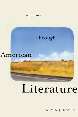 Journey Through American Literature - Hayes, Kevin J