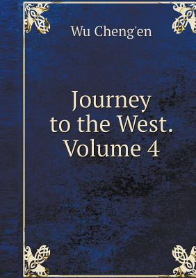 Journey to the West. Volume 4 - Cheng'en, Wu