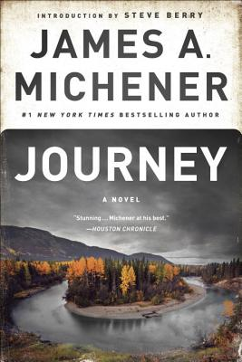 Journey - Michener, James A, and Berry, Steve (Introduction by)