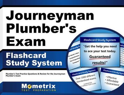 Journeyman Plumber's Exam Flashcard Study System: Plumber's Test Practice Questions & Review for the Journeyman Plumber's Exam - Editor-Plumber's Exam Secrets
