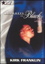 Journeys in Black: Kirk Franklin - John Bellamy