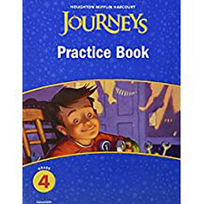 Journeys: Practice Book Consumable Grade 4 - Houghton Mifflin Company (Prepared for publication by)