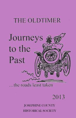Journeys to the Past: the roads least taken - Oaks, Mike, and Francis, Dorothy