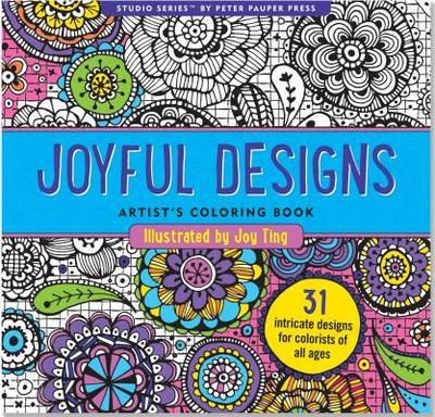 Joyful Designs Artist's Coloring Book - Peter Pauper Press (Creator)