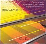 Jubilation, Vol. 3: Glory Train