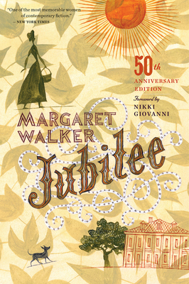 Jubilee - Walker, Margaret, and Giovanni, Nikki (Foreword by)