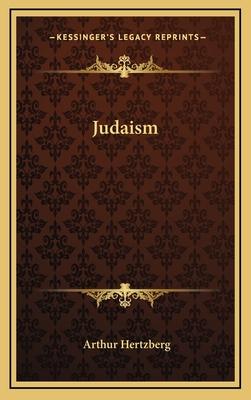 Judaism - Hertzberg, Arthur, Dr. (Editor)