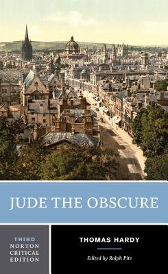 Jude the Obscure - Hardy, Thomas, and Pite, Ralph, Dr. (Editor)