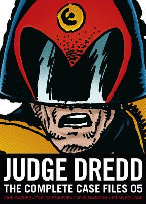 Judge Dredd: Complete Case Files 05 - Wagner, John, and Grant, Alan, and Bolland, Brian (Illustrator)