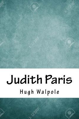 Judith Paris - Walpole, Hugh, Sir