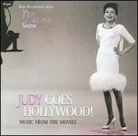 Judy Goes Hollywood! Music from the Movies - Judy Garland