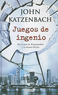 Juegos de Ingenio - Katzenbach, John