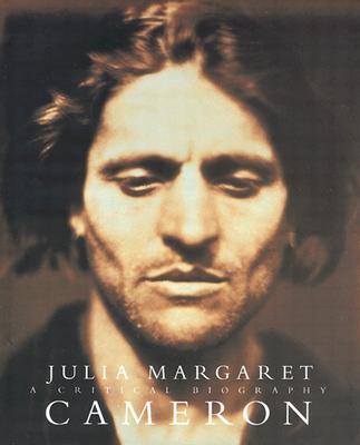 Julia Margaret Cameron: A Critical Biography - Ford, Colin
