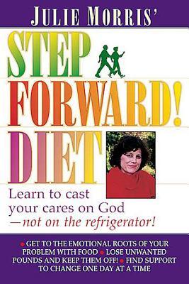Julie Morris' Step Forward! Diet - Morris, Julie