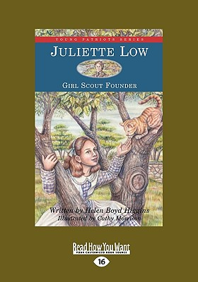 Juliette Low: Girl Scout Founder - Boyd, Helen