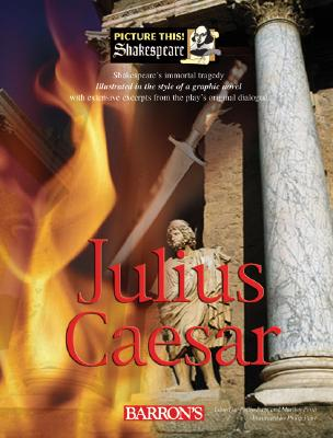Julius Caesar - Lacie, Christina (Editor), and Earle-Bridges, Michele (Illustrator)