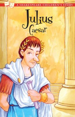 Julius Caesar - Shakespeare, William (Original Author)