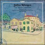 Julius Röntgen: The Violin Concertos
