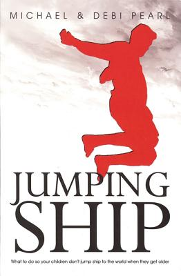 Jumping Ship: How to Keep Your Children from Jumping Ship - Pearl, Michael
