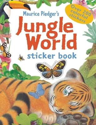Jungle World Sticker Book - Pledger, Maurice