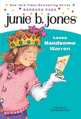 Junie B. Jones Loves Handsome Warren - Park, Barbara, and Fancher, and Reisz