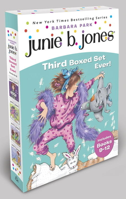 Junie B. Jones's Third Boxed Set Ever! - Park, Barbara, and Brunkus, Denise (Illustrator)