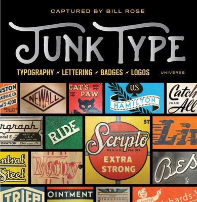 Junk Type - Rose, Bill
