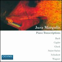 Jura Margulis plays Piano Transcriptions - Jura Margulis (piano)