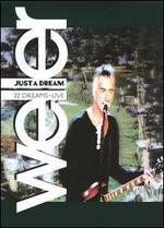 Just a Dream: 22 Dreams Live