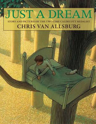 Just a Dream - Van Allsburg, Chris