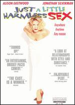 Just a Little Harmless Sex - Rick Rosenthal