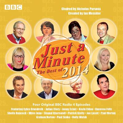 Just a Minute: the Best of 2014: Four Episodes of the BBC Radio 4 Comedy Panel Game - Parsons, Nicholas (Read by), and Merton, Paul (Read by)