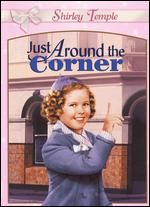 Just Around the Corner - Irving Cummings