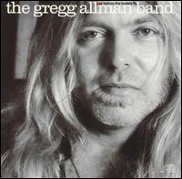 Just Before the Bullets Fly - The Gregg Allman Band