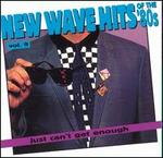 Just Can't Get Enough: New Wave Hits of the 80's, Vol. 9