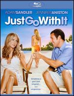 Just Go With It [Blu-ray] - Dennis Dugan