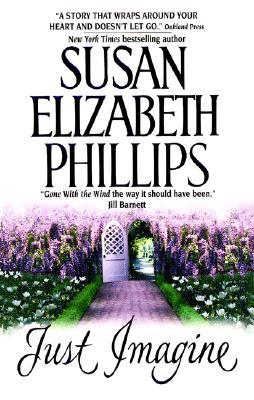 Just Imagine - Phillips, Susan Elizabeth