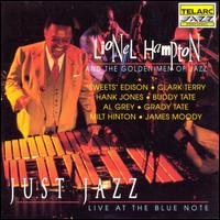 Just Jazz: Live at the Blue Note - Lionel Hampton & The Golden Men of Jazz