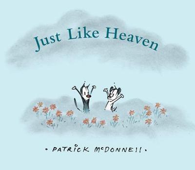 Just Like Heaven - McDonnell, Patrick