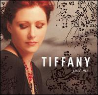 Just Me - Tiffany