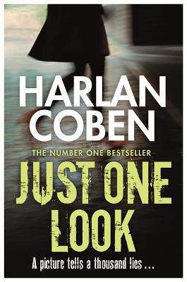 Just One Look - Coben, Harlan